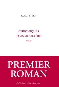 Sarah Stern - Chroniques d'un adultère.
