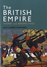 Livre google téléchargement gratuit The British Empire  - Themes and Perspectives par Sarah Stockwell PDF RTF DJVU (Litterature Francaise)