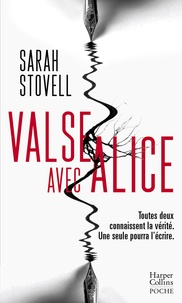 Sarah Stovell - Valse avec Alice - un thriller dans la veine de Mary Kubica.