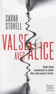 Sarah Stovell - Valse avec Alice.