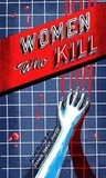 Sarah Tanat Jones - Women Who Kill.