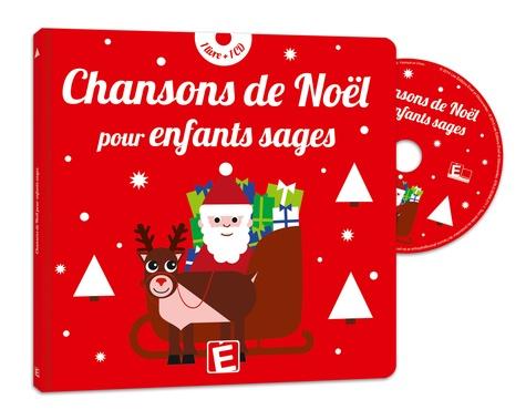 Sarah-Thaïs et Emilie Michaud - Chansons de Noël pour enfants sages. 1 CD audio