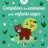 Sarah-Thaïs et Olivier Raymond - Comptines des animaux pour enfants sages. 1 CD audio