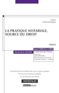 Sarah Torricelli-Chrifi - La pratique notariale, source du droit.