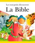 Sarah Toulmin et Kristina Stephenson - Les tout petits découvrent la Bible.