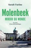 Sarah Turine - Molenbeek, miroir du monde - Au coeur d'une action politique.