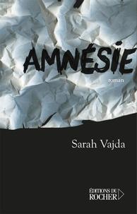 Sarah Vajda - Amnésie.