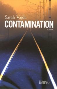 Sarah Vajda - Contamination.