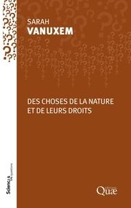Sarah Vanuxem - Des choses de la nature - Entre objets et sujets de droit.