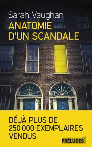 Anatomie d'un scandale - Sarah Vaughan - Format ePub - 9782253905028 - 11,99 €
