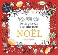Sarah Walsh - Boîtes cadeaux à colorier pour Noël.
