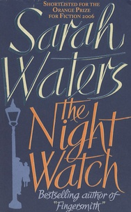 Sarah Waters - The Night Watch.