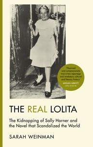 Sarah Weinman - Real Lolita.