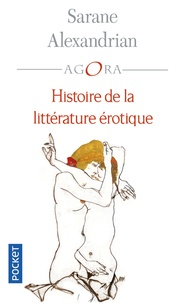 Sarane Alexandrian - Histoire de la littérature érotique.