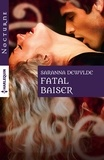 Saranna DeWylde - Fatal baiser.