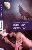 Saranna DeWylde - Sublime morsure.