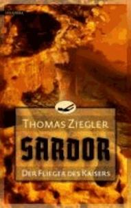 Sardor 01. Der Flieger des Kaisers.
