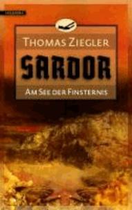 Sardor 02. Am See der Finsternis.