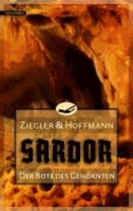 Sardor 03. Der Bote des Gehörnten.
