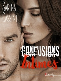 Sarina Cassint - Confusions intimes.