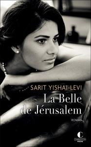 Sarit Yishai-Levi - La Belle de Jérusalem.