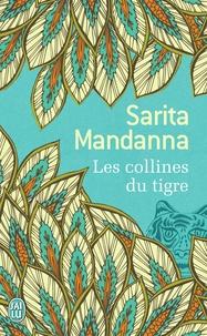 Sarita Mandanna - Les collines du tigre.