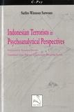 Sarlito Wirawan Sarwono - Indonesian Terrorists in Psychoanalytical Perspectives.
