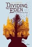 Sarn Amélie et Joëlle Charbonneau - Dividing Eden, Tome 02  : Dividing Eden, Tome 02 - Dividing Eden t. 2 Le royaume des vents.