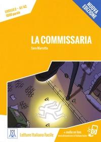 Saro Marretta - La commissaria - Livello 2, A1/A2, 1000 parole.