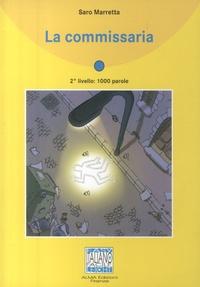 Saro Marretta - La commissaria - 2° livello. 1 CD audio