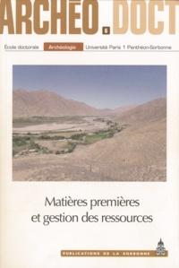 Sarra Ferjani et Amélie Le Bihan - Matières premières et gestion des ressources - Actes de la 7e Journée doctorale d'archéologie, Paris, 23 mai 2012.