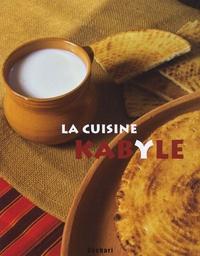 Sarra Hamat et Latifa Ben Amira - La cuisine kabyle.