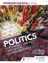 Sarra Jenkins et David Tuck - Pearson Edexcel A level Politics.