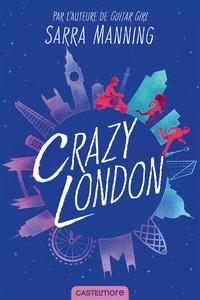 Sarra Manning - Crazy London.