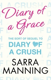 Sarra Manning - Diary of a Grace - Novella in series.