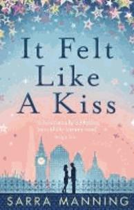 Sarra Manning - It Felt Like a Kiss.