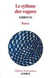 Sarrouss - Le rythme des vagues.
