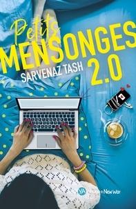 Sarvenaz Tash - Petits Mensonges 2.0 -Extrait offert-.