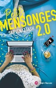 Sarvenaz Tash et Pauline Vidal - Petits Mensonges 2.0.