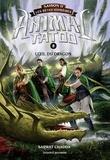 Anath Riveline et Sarwat Chadda - Animal Tatoo saison 2 - Les bêtes suprêmes, Tome 08 - L'oeil du dragon.