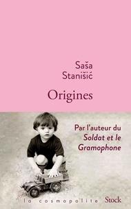 Sasa Stanisic - Origines.