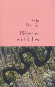 Sasa Stanisic - Piège et embûches.