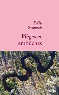 Sasa Stanisic - Pièges et embûches.