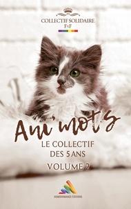 Sasha et Chimâne K. Norsange - Ani' Mots - Volume 2 - 100% FxF.