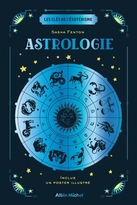 Sasha Fenton - Astrologie - Avec 1 poster illustré.