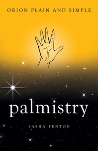 Sasha Fenton - Palmistry, Orion Plain and Simple.