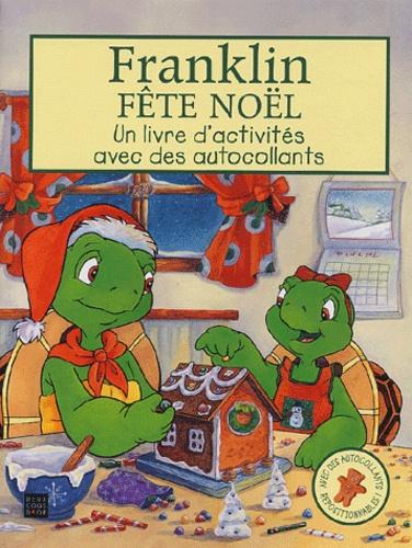 Sasha McIntyre et Alice Sinkner - Franklin fête Noël - Un livre d'activités avec des autocollants.