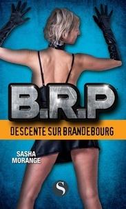 Sasha Morange - BRP : Descente sur Brandebourg.