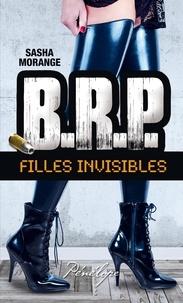 Sasha Morange - BRP : Filles invisibles.