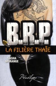 Sasha Morange - La filière thaï.